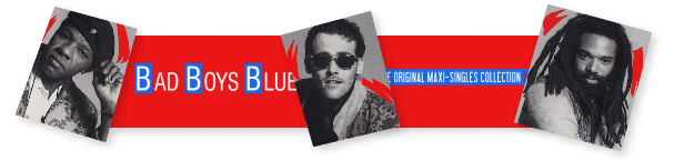 Bad Boys Blue - The Original Maxi-Singles Collection Vol.2